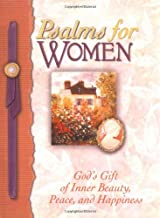 Psalms for Women: God's Gift of Joy and Encouragement, Inner Beauty, Peace, and Happiness