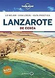 Lanzarote De cerca 1 (Guías De cerca Lonely Planet)