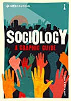 Introducing Sociology (Introducing Graphic Guides)