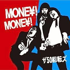 MONEY!MONEY!