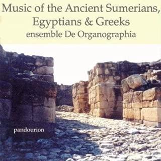 Music of the Ancient Sumerians Egytians & Greeks