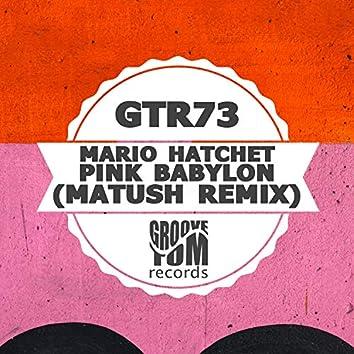 Pink Babylon (Matush Remix)