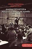 Manual de historia política y social de España (1808-2018) (Nueva edición revisada y ampliada) (OTROS NO FICCIÓN)
