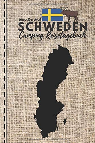 Unsere Reise durch SCHWEDEN | CAMPING REISETAGEBUCH: Logbuch zum Ausfüllen, Eintragen & Selberschreiben | ca. A5 (15,24 x 22,86 cm)