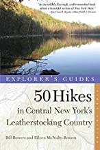 Explorer's Guide 50 Hikes in Central New York's Leatherstocking Country (Explorer's 50 Hikes)