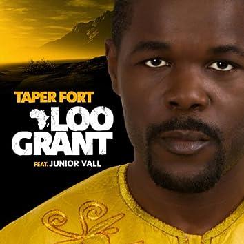 Taper fort (feat. Junior Vall) [Single]