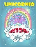 Unicornio Libro de Colorear: Mágicos libros de colorear para chicas niños de 2-5 años de - regalos de cumpleaños partido fuentes de los favores de San Valentín Pascua de Navidad Bolsa de la Escuela