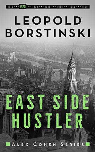 East Side Hustler (Alex Cohen Book 2) (English Edition)