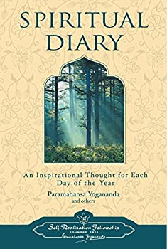 Spiritual Diary  An Inspirational Thought for Each Day of the Year  Self-Realization Fellowship