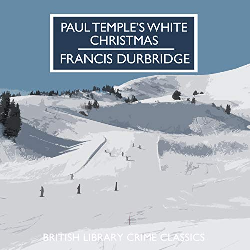 Paul Temple's White Christmas audiobook cover art
