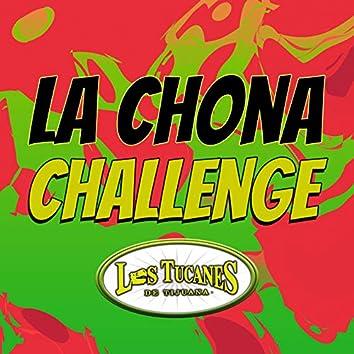 La Chona Challenge