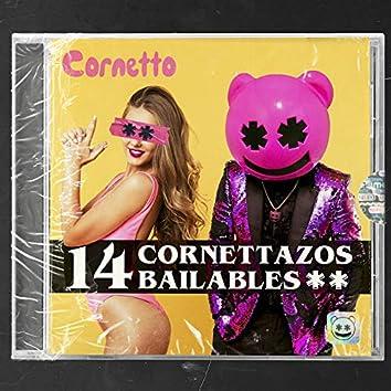14 Cornettazos Bailables