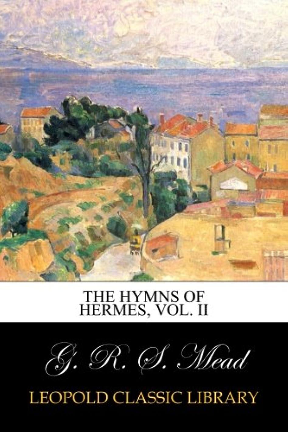 マイクフラフープ首謀者The Hymns of Hermes, vol. II