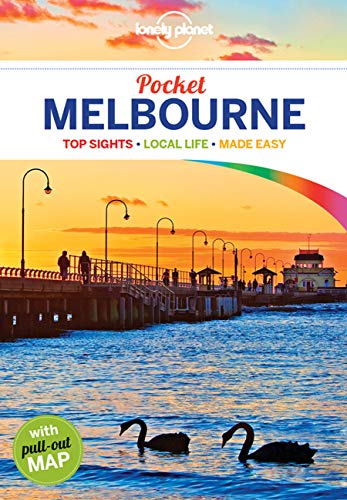 Lonely Planet Pocket Melbourne 4: top sights, local life, made easy