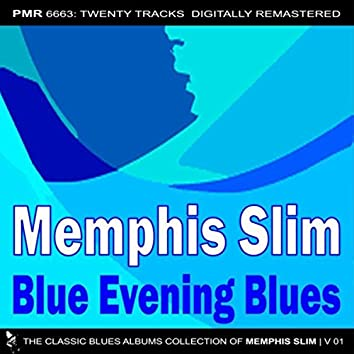Blue Evening Blues