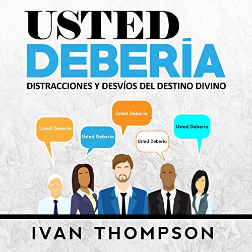 Usted Debería: Distracciones Y Desvíos Del Destino Divino [You Should: Distractions and Deviations from Divine Destiny] cover art