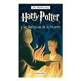 Harry Potter Y Las Reliquias De La Muerte by J.K. Rowling(1905-06-30)