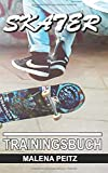 Skater Trainingsbuch - Malena Peitz
