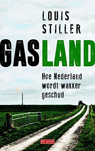 Gasland: Nederland wordt wakker geschud