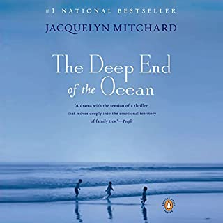 The Deep End of the Ocean                   By:                                                                                                                                 Jacquelyn Mitchard                               Narrated by:                                                                                                                                 Dana Ivey                      Length: 3 hrs and 7 mins     50 ratings     Overall 3.7