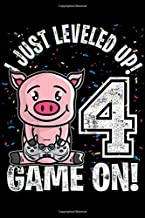 I just leveled up! 4 game on!: Kids 4 Years Old 4th Birthday Farm Pig Boy Girl Gifts Video Game Journal/Notebook Blank Lined Ruled 6x9 100 Pages