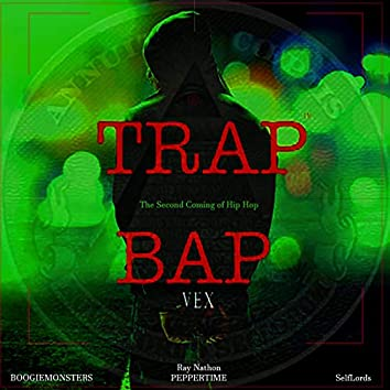 Trap Bap: The Second Coming of Hip Hop