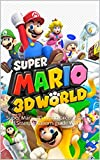 Super Mario 3D World: Super Mario 3D World Green Star and Stamp locations guide World 1-5 (English Edition)