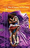 Haz el amor y no la cama (Alfaguara) (Spanish Edition)