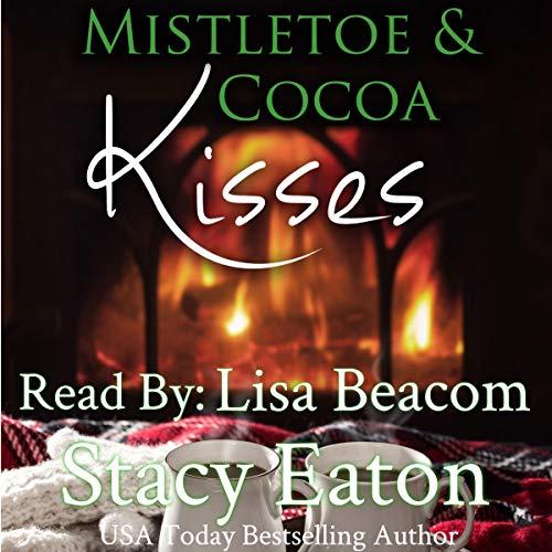 Mistletoe & Cocoa Kisses audiobook cover art