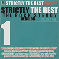 Vol. 1-Strictly the Best: the Rock Steady Version