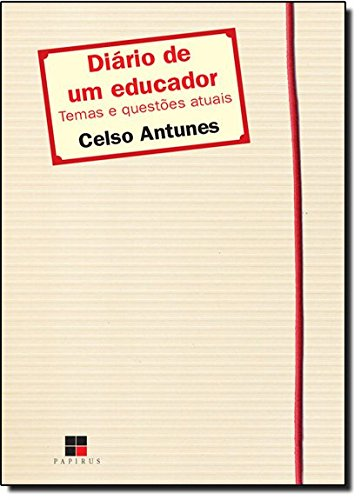 Diário de Um Educador. Temas e Questões Atuais