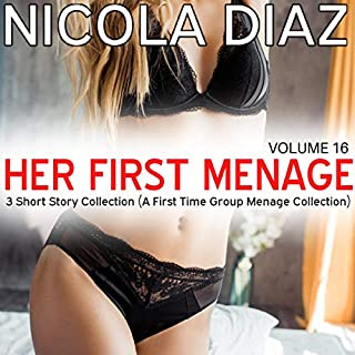 Her First Menage - Volume 16 - 3 Short Story Collection cover art