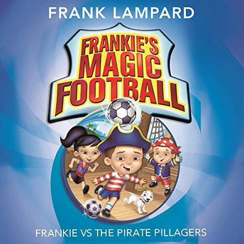 Frankie vs the Pirate Pillagers audiobook cover art