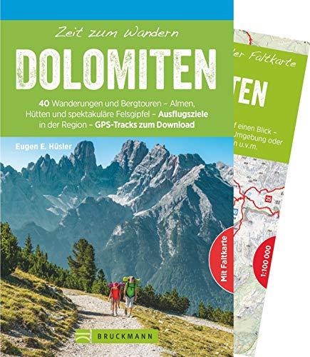 Bruckmann Wanderführer: Zeit zum Wandern Dolomiten. 40 Wanderungen, Bergtouren und Ausflugsziele in den Südtiroler Dolomiten. Mit Wanderkarte zum Herausnehmen und GPS-Tracks.