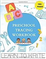 Preschool Tracing Workbook: First Learn to Write Letters and Numbers for Kindergarten and Kids Ages 3-5