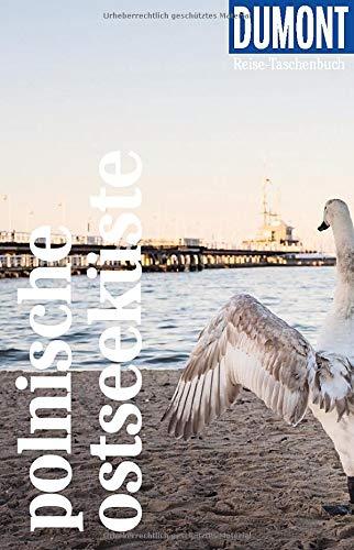 DuMont Reise-Taschenbuch Polnische Ostseeküste: Reiseführer plus Reisekarte. Mit individuellen Autorentipps und vielen Touren.