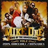King of the Dancefloor, Volume 2 von DJ Mike One