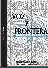 Voz y frontera: Compendio del taller literario Barbas de Maíz par Mercado Zambrano