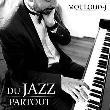 Du jazz partout