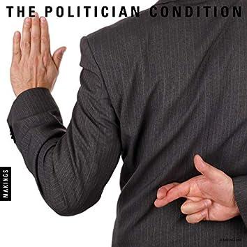 The Politician Condition