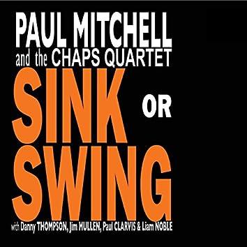 Sink or Swing