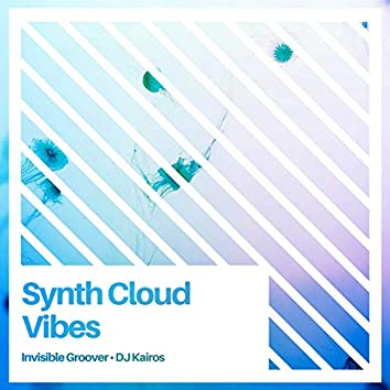 Synth Cloud Vibes