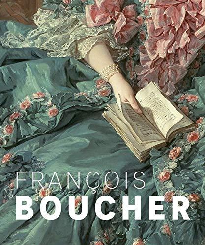François Boucher. Künstler des Rokoko: Katalog zur Ausstellung in der Staatlichen Kunsthalle Karlsruhe, 2020