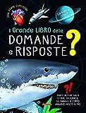Il grande libro delle domande e risposte...