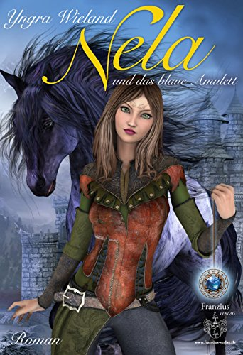 Nela: und das blaue Amulett (German Edition)