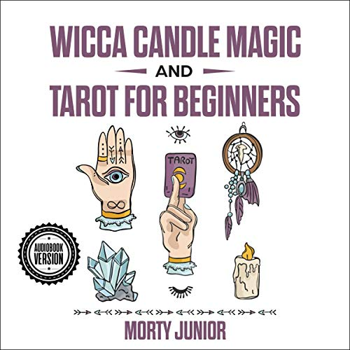 Wicca Candle Magic and Tarot for Beginners  By  cover art