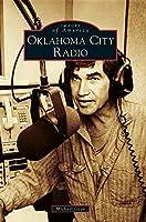 Oklahoma City Radio (Images of America)