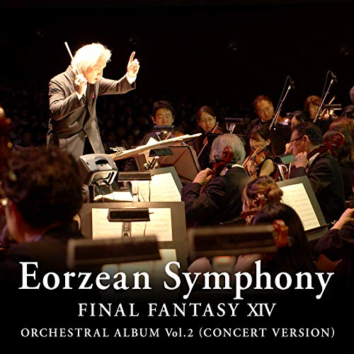 [album]Eorzean Symphony:FINAL FANTASY XⅣ Orchestral Album Vol.2 – 祖堅正慶[FLAC + MP3]