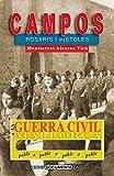 La Guerra Civil a campos: Rosaris i pistoles: 14 (La Guerra Civil a Mallorca, poble a poble)