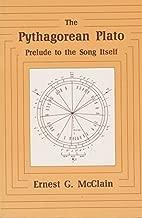 Pythagorean Plato: Prelude to the Song Itself